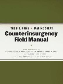 The U.S. Army/Marine Corps Counterinsurgency Field Manual