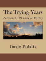 The Trying Years