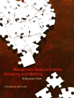 Metaphors Dead and Alive, Sleeping and Waking
