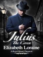 Julius, The Coven
