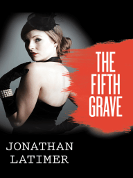 The Fifth Grave