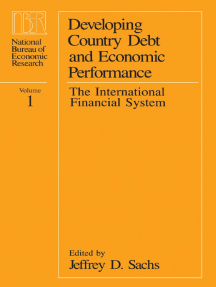Developing Country Debt and Economic Performance, Volume 1: The International Financial System