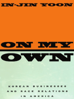 On My Own: Korean Businesses and Race Relations in America