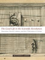 The Good Life in the Scientific Revolution
