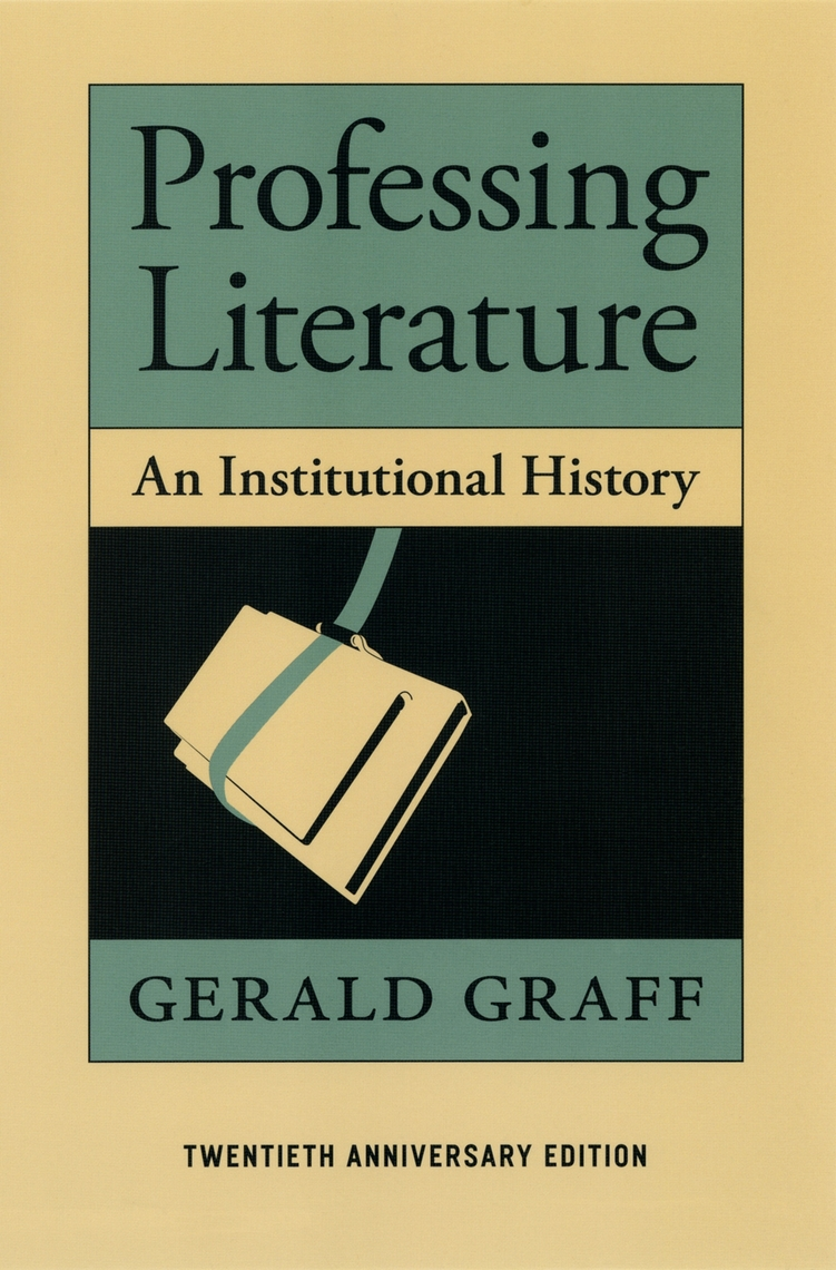 Read Professing Literature Online By Gerald Graff