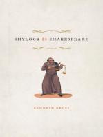 Shylock Is Shakespeare