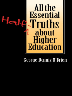 All the Essential Half-Truths about Higher Education