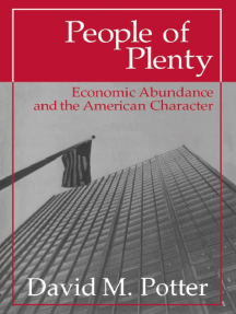 People of Plenty: Economic Abundance and the American Character