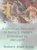 A Christian Rebuttal to Betty J. Eadie's Embraced by the Light