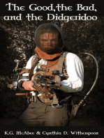 The Good, the Bad and the Didgeridoo