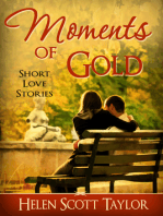 Moments of Gold (Anthology of Short Love Stories)