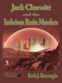 Jack Cluewitt and the Imbrium Basin Murders