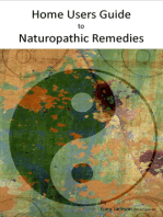 Home Users Guide to Naturopathic Remedies