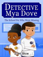 The Missing Hamster Who Didn't Escape (Zuni Blue's Mya Dove Case Files, #2)