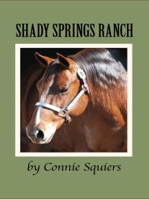Shady Springs Ranch