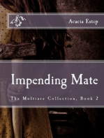 Impending Mate, The Moltiare Collection
