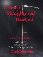 Cursed Slaughtered Hunted