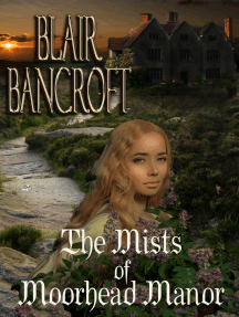 The Mists of Moorhead Manor