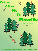Come After Me To Pineville
