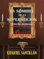 La sombra de la superstición
