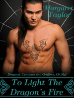 To Light The Dragon's Fire (Dragons, Griffons and Centaurs, Oh My!, #1)