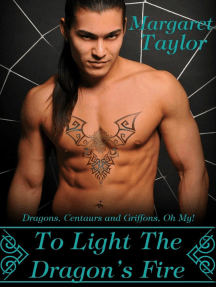 To Light The Dragon's Fire: Dragons, Griffons and Centaurs, Oh My!, #1