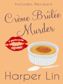 Creme Brulee Murder: A Patisserie Mystery with Recipes, #6