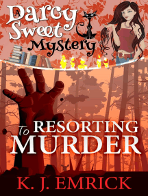 Resorting to Murder: Darcy Sweet Mystery, #11