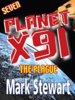Planet X91 The Plague