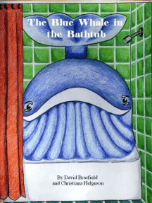 The Blue Whale in the Bathtub
