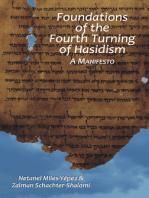 Foundations of the Fourth Turning of Hasidism
