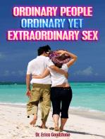 Ordinary People: Ordinary Yet Extraordinary Sex