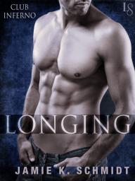 Longing by Jamie K. Schmidt (Chapter One Excerpt)