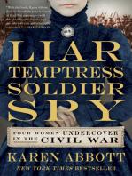 Liar, Temptress, Soldier, Spy