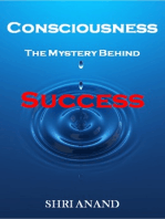 Consciounsess The Mystery Behind Success