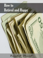 How to Retired and Happy
