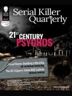 """Serial Killer Quarterly Vol.1 No. 1 """"21st Century Psychos"""""""