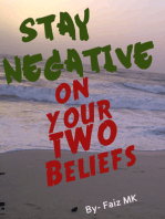 Stay Negative on Your Two Beliefs