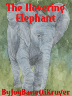 The Hovering Elephant