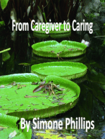 From Caregiver to Caring