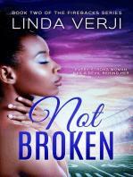 Not Broken (Firebacks #2)