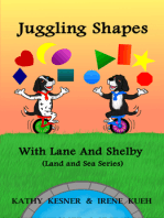 Juggling Shapes With Lane And Shelby