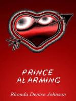 Prince Alarming