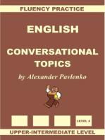 English, Conversational Topics, Upper-Intermediate