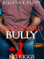 Schoolyard Bully (Big Riggs, Book 1) (BBW Erotic Romance)