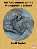 An Adventure at the Hangman's Noose