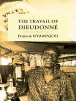 Travail of Dieudonne, The