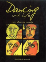Dancing with Life. Tales from the Township