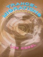 Trance-Migrations