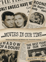 Movies in Our Time - Hollywood Mirrors and Mimics the Twentieth Century